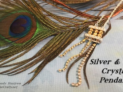 Silver & Gold Crystal Pendant-Jewelry Tutorial