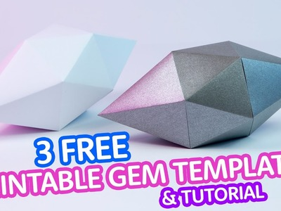 3 FREE Printable Gem Templates & Tutorial