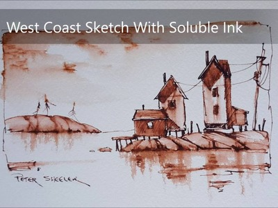A Soluble Ink Sketch of a East Coast Scene using a fountain and Water brush on Cold Press Paper.