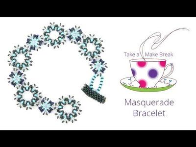 Masquerade Bracelet | Take a Make Break with Laura