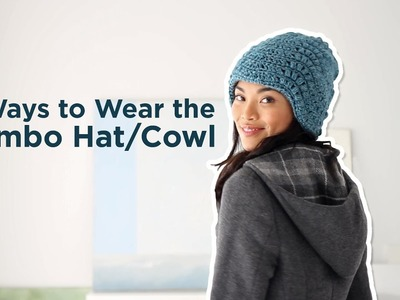 4 Ways to Wear the Combo Hat.Cowl!