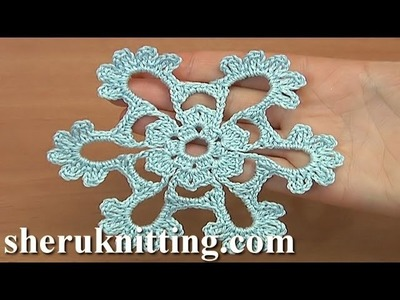 Crocheted Snowflakes Tutorial 31 Free Video Pattern