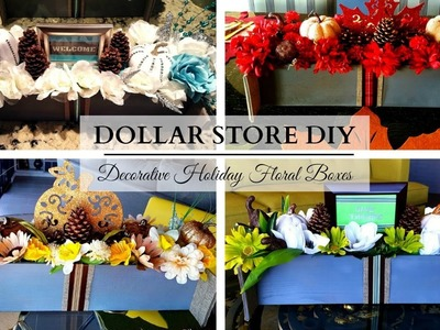 Decorative Holiday Floral Boxes ~ DOLLAR STORE DIY ~ Colorful & Festive!!!
