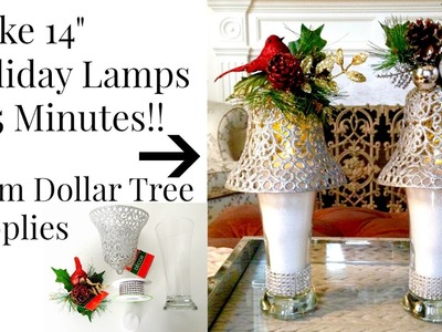 "DOLLAR TREE 5 Minute 14"" Holiday Table Lamp DIY"