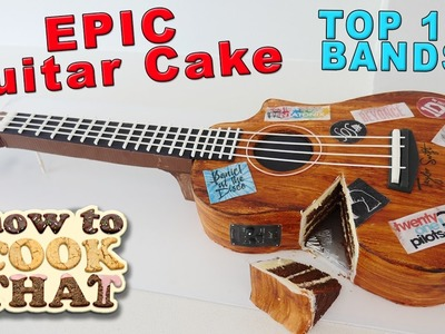 GUITAR CAKE TOP 10 BEST BANDS & ARTISTS How To Cook That Ann Reardon