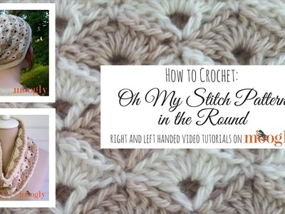 How to Crochet: Oh My Stitch Pattern in the Round (Left Handed)