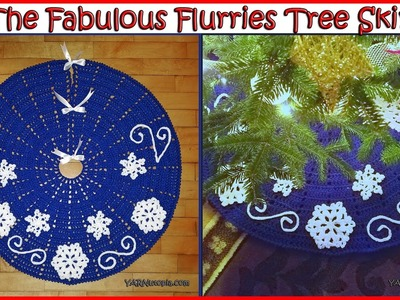 How to Crochet The Fabulous Flurries Tree Skirt