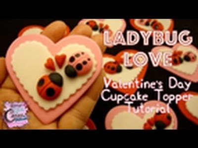 "Valentine's Day ""Ladybug Love"" Cupcake Topper"