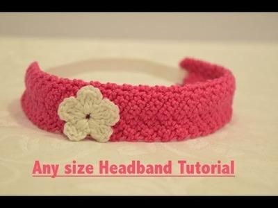 Crochet Easy & Simple Headband or Hairband (All Sizes) Tutorial