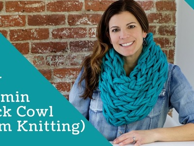 DIY Arm Knitting - 30 Minute Neck Cowl Scarf