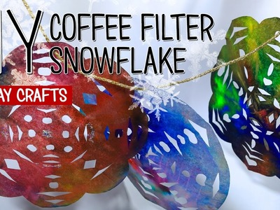 DIY Coffee Filter Snowflake | Holiday Crafts