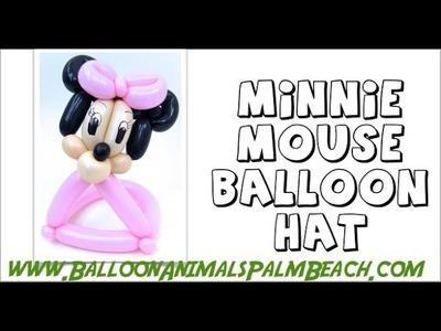 How To Make A Minnie Mouse Balloon Hat - Balloon Animals Palm Beach
