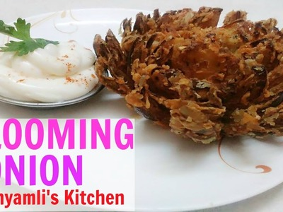 How to Make Perfect Blooming Onion | Blooming Onion Recipe | Indian Style Blooming Onion  by Shyamli