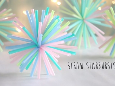 How to make : Straw Starbursts