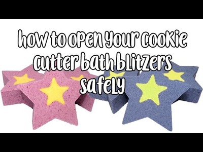 How to open your Cookie Cutter Bath Blitzers.