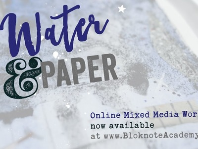Water and Paper Mixed Media Art workshop