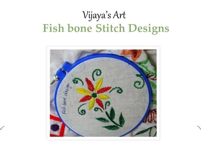 Beautiful Hand Embroidery Work Designs - Fish bone Stitch