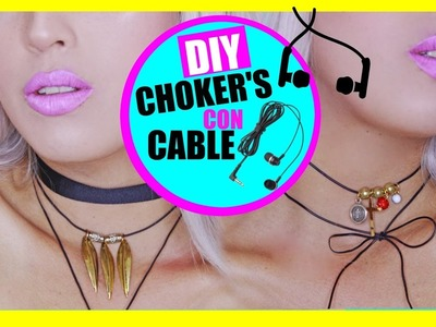 DIY chokers con cables