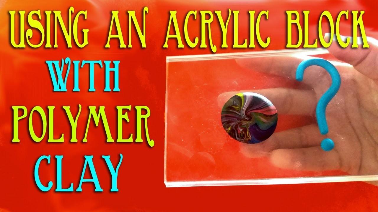 Polymer Clay Tools - 7 Ways I Use My Acrylic Block