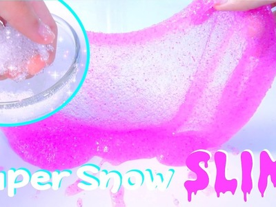 DIY Slime with Glitters +Super Snow - Kids' Toys