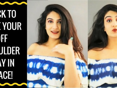 How to keep off shoulder tops in place | DIY