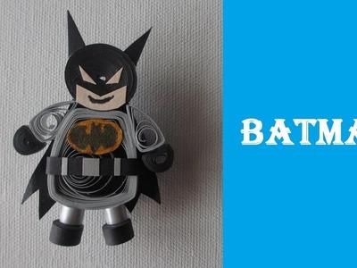 How to make 3D Quilling Batman ! | DIY