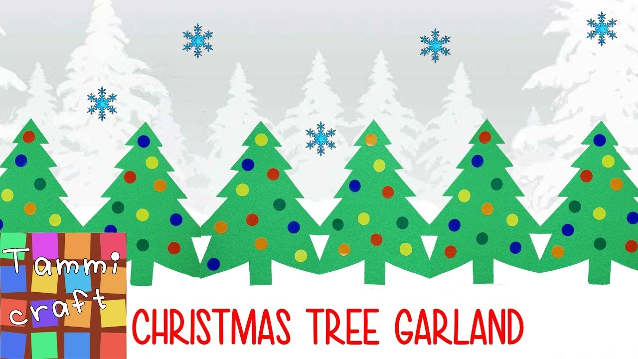 Paper Christmas Tree Garland - Tutorial - Great for Kids