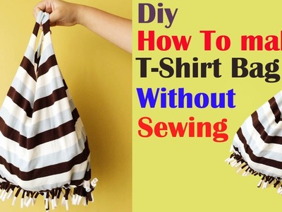 T-shirt Bag DIY | How to make a T-shirt bag from waste old T-shirt without sewing