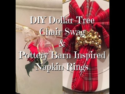 DIY Dollar Tree chair swag & Pottery Barn Inspired napkin rings