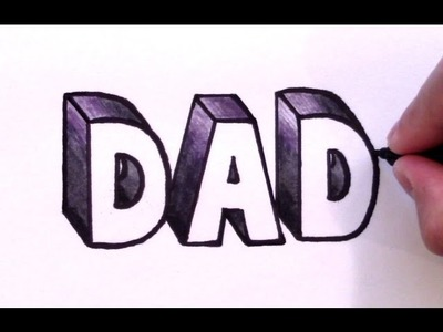 How to Draw DAD in 3D