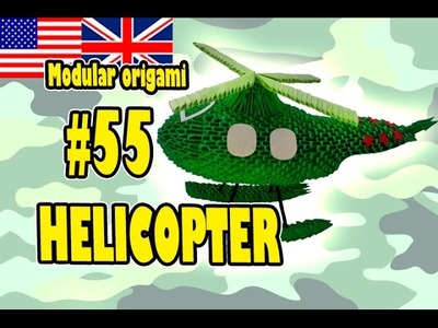 3D MODULAR ORIGAMI #55 HELICOPTER