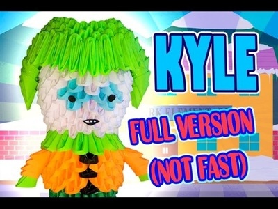 3D MODULAR ORIGAMI #94  KYLE SOUTH PARK FULL VERSION (NOT FAST)