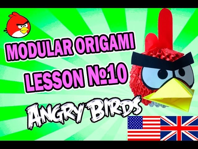 3D MODULAR ORIGAMI LESSON №10 ANGRY BIRDS