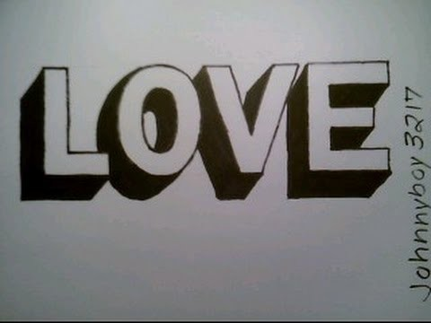 How To Draw Love In 3D Block Letters Black & White Easy