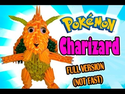 3D MODULAR ORIGAMI #107 CHARIZARD FULL VERSION (NOT FAST)