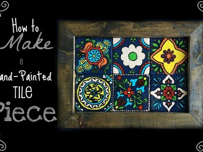 How to make a Hand Painted Tile Piece