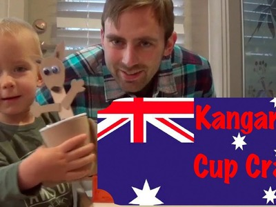 Kangaroo Cup Craft For Australia Day - Logan's Life