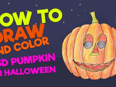 Kids drawing: How to draw 3D pumpkin jack-o-lantern • Drawing tutorial