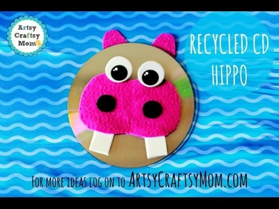 Recycled CD craft - Make a Hippopotamus