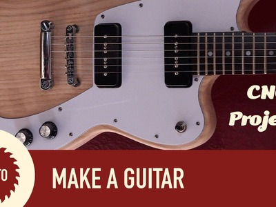 Making a Guitar Body on a CNC | Upgrading a Cheap Epiphone