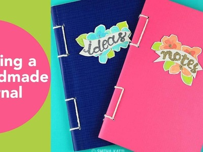 Making a handmade journal, Bookbinding Tutorial, Embossing Powder Techniques, Book of Ideas