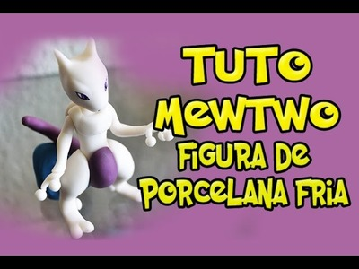 Mewtwo Polymer Clay Tutorial Plasticine plastilina PlayDoh modeling how to make porcelana fria