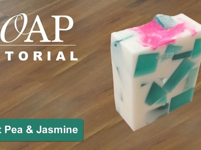 Sweet Pea & Jasmine, Melt and Pour Soap Tutorial