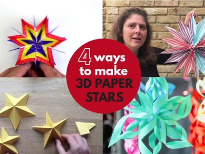 4 great 3D Paper Stars DIY - 4 Ways to Make!!
