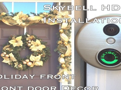 Christmas Front Door Decor New Skybell Wi-Fi HD Installation