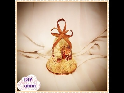 Decoupage Christmas vintage bell DIY shabby chic ideas decorations crafts tutorial. URADI SAM