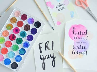 Hand Lettering + Watercolour Paint for Beginners