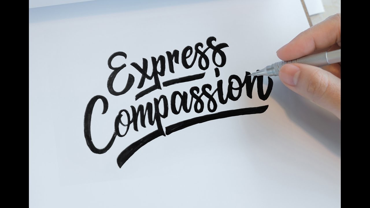 """How to Make Hand Lettering """"Express Compassion"""" 