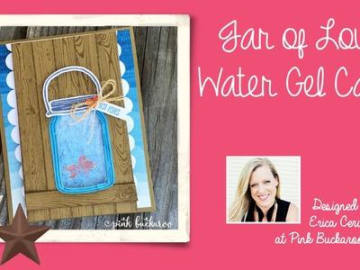 Jar of Love Gel Water Card