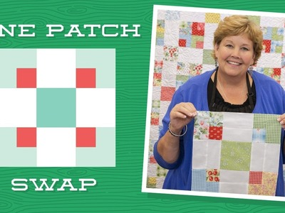 Make a 9 Patch Swap Quilt with Jenny!